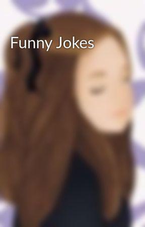 Funny Jokes by Little_Loop