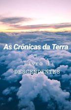 As Crônicas da Terra - Descendentes by PotterDirection4