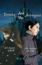Beauty And The Arrogant [End] by JsYoong