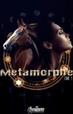 METAMORPHE - Livre 1 (Avengers) by AuroreCht