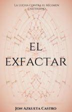 EL EXFACTAR by jonazkueta