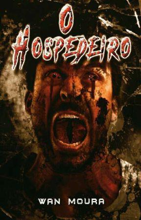O HOSPEDEIRO by WanMoura
