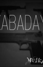 KABADAYI-FAILI MEÇHUL by TrMANE