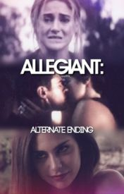 Allegiant: Alternate Ending by sheo_fourtris_