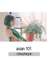 Asian 101 by chucheye