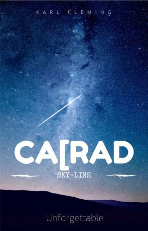 CA[RAD: SKY-LINE by CharlesISaWRITER