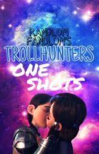 RandlomFandlom's Trollhunters One-Shots by RandlomFandlom