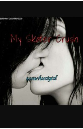 My Skater Crush.  by somehurtgirl