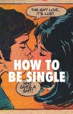 HOW TO BE SINGLE   SIDEMEN by deathlies