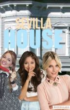 ¡SEVILLA HOUSE! by KimenaGrimes1525