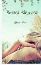 Sueños Mojados by AngelRDDiaz