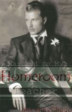 I'm Married To My Homeroom Teacher (Discontinued Until Further Editing) by hersheychoco