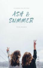 Ash & Summer by Pixelregen