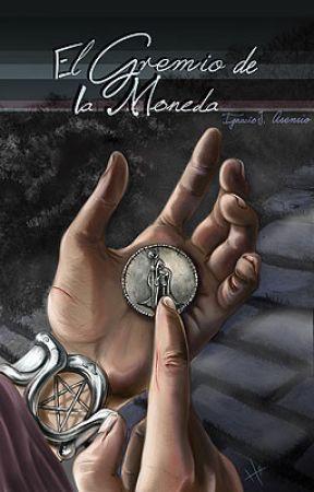 El Gremio de la moneda. by JoakinMar