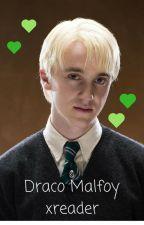 Draco Malfoy xreader by treesrcool96