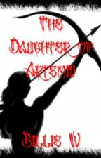 The Daughter of Artemis- A Percy Jackson Fan-fic by wildthang80