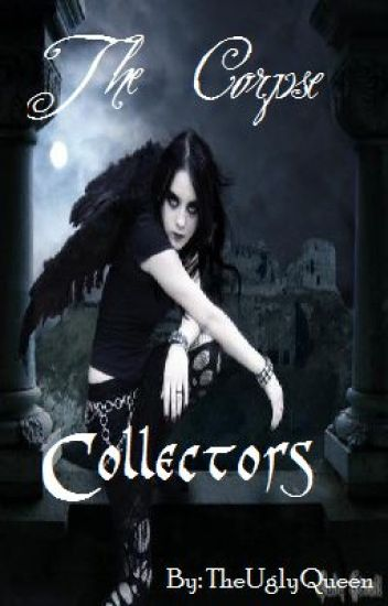 The Corpse Collectors