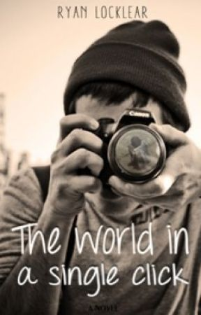 The World in a Single Click by BlackRoses2582