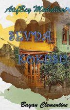 Sevda Kokusu & AtıfBey Mahallesi & by BayanClementine