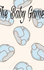 The Baby Game by Regressionwriter