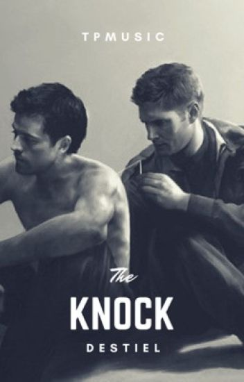 The Knock (Destiel)