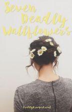 Seven Deadly Wallflowers by FreddyKruegerFriend