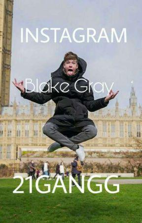 Instagram - Blake Gray by 21gangg