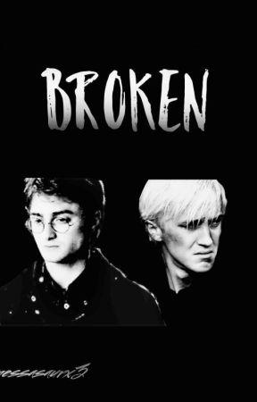 Broken by nessasaurx3