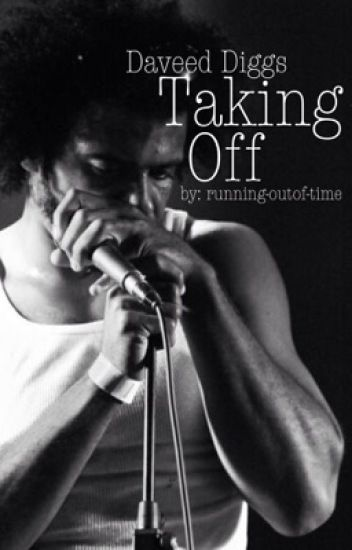 Taking Off | Daveed Diggs