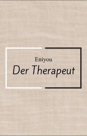 Der Therapeut by Eniyou