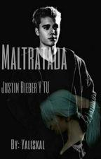 Maltratada-JB y Tu by Yaliskal