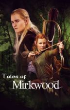 Tales of Mirkwood by RaiinbowSocks