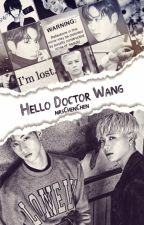 Hello Doctor Wang !  °Markson° by MrsChenChen