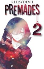 Premades 2  by RedsyDevil