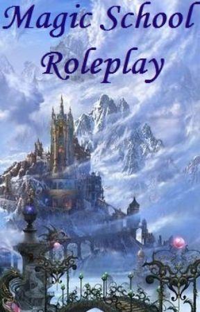 Magic School Roleplay by AryaTheElfQueen