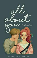 All About You!!! by IK_Savitri
