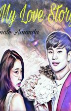My Love Story [End] by anate_amanda