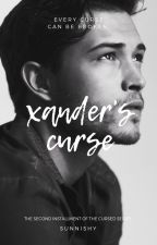 Xander's Curse (Book Two in the Cursed Series) by kaitlinhickman