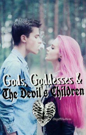 Gods, Goddesses & The Devil's Children  by BrigitWasHere