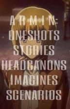 Attack on Titan's Armin Arlert  - Scenarios/Oneshots, Headcanons, and Imagines by Cawkfrost