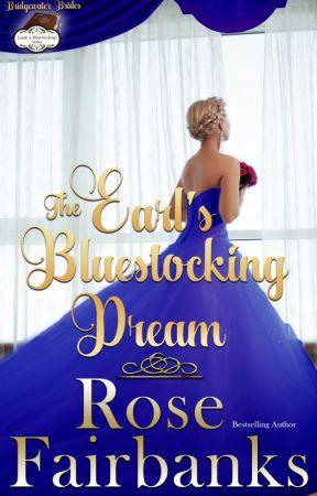 The Earl's Bluestocking Dream by RoseFairbanks