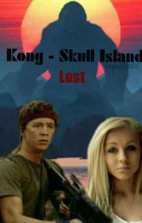 Kong - Skull Island - Lost - ✔ by Sangster5533612