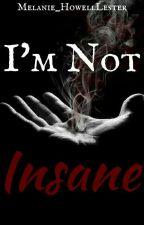 I'm Not Insane (BoyxBoy) by Mel_Needs_Help