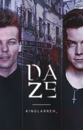 daze [larry stylinson fanfic] by kinglarreh_