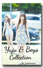 Oneshoot Special Yuju And Boys by Goldenstart