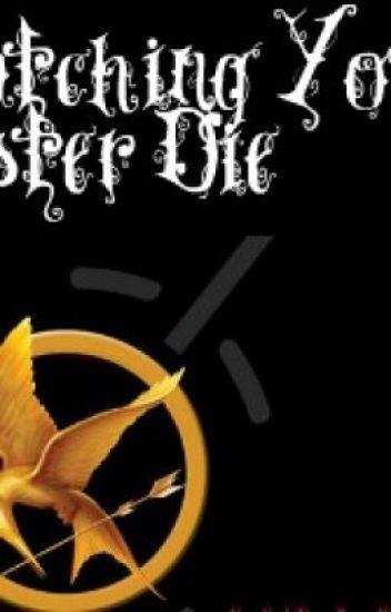 Watching Your Sister Die