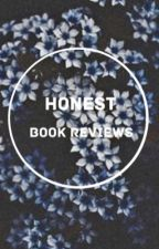 Honest Book Reviews (Closed for catch-up) by Sunburn_11