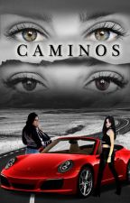 Caminos - Camren by Cathe44
