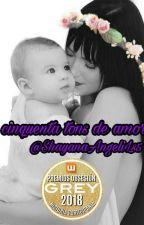 Cinquenta Tons de Amor #PremiosObsesíonGrey2018 by ShayanaAngeliLs5