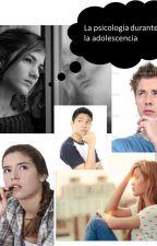 La psicología durante la adolescencia by 15yolis